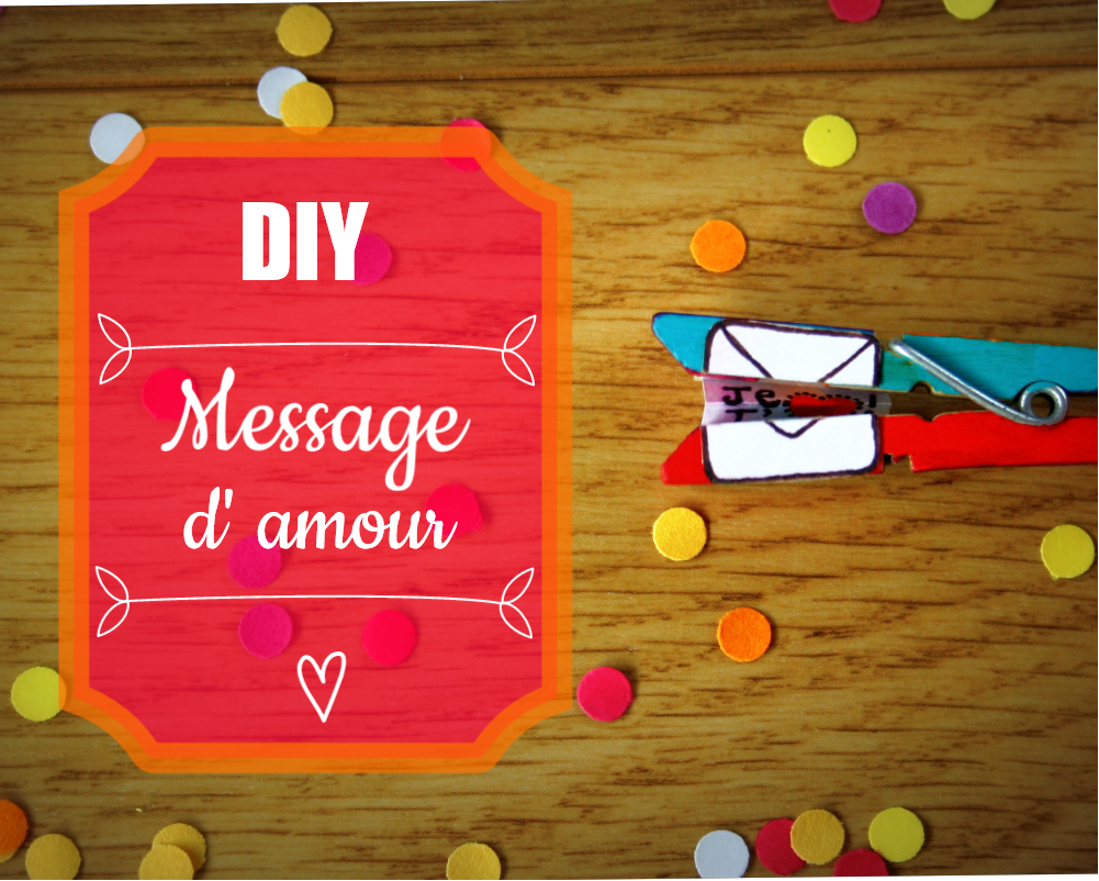 DIY | Message d'amour